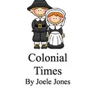 Colonial Times-Pilgrim Unit (Common Core Aligned)