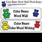 Color Bears Word Wall / Word Strips