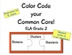 Color Code your Common Core! ELA Grade 2