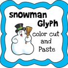 Color, Cut and Paste Snowman Glyph