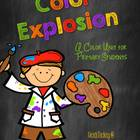 Color Explosion: A Color Unit for Primary Grades