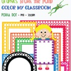 Color My Classroom - Polka Dots - Brights - Graphics From 