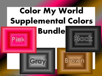 Color My World- Supplemental Colors Bundle