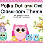 Editable Color Owl and Polka Dot Calendar and Classroom Si