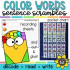 Color Word Sentence Scramble Literacy Center