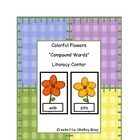 "Colorful Flowers ""Compound Words"" Literacy Center"
