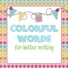 Colorful Words for Better Writing (Dead Words)