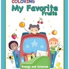 Coloring My Favorite Fruits Coloring Book