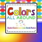 Colors All Around! Student Booklet and Color Words Posters
