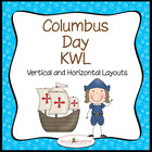 Columbus Day KWL - Two Graphic Organizers for Columbus Units