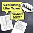 "Combining Like Terms ""Silent Sort"" Whole-Class Activity Ki"