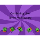 Combining Like Terms Vocabulary