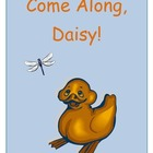 Come Along, Daisy! by Jane Simmons spring unit printables