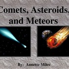Comets, Asteriods, and Meteors