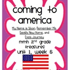Coming to America - MMH Treasures 2nd Grade Unit 1, Week 5