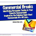 Commercial Breaks and Tools of Persuasion: Handouts &amp; Rubric