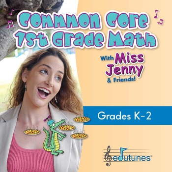 Common Core 1st Grade Math: 38 Downloadable Songs + Book - Covers ALL STANDARDS!
