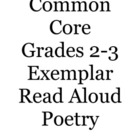 Common Core 2-3 Exemplar Read Aloud Poetry