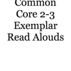 Common Core 2-3 Exemplar Read Aloud Texts