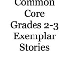 Common Core 2-3 Exemplar Stories
