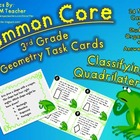 Common Core 3rd Grade-Classifying Quadrilaterals Task Card