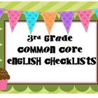 Common Core 3rd Grade English Checklists/Posters