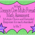 Common Core 3rd Grade Multi-Format Math Assessment