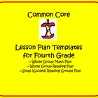 Common Core 4th Grade Lesson Planning Templates