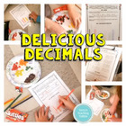 Common Core 5th Math Delicious Decimals
