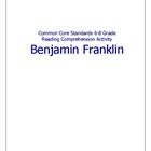 Common Core 6-8 Reading Strategies Activity- Benjamin Franklin