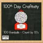 Common Core Aligned 100th DAY GUM BALL MACHINE - Count by