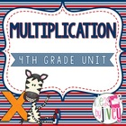 Common Core Aligned 4th Grade Multiplication Unit