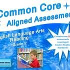 Common Core Aligned Assessment Bank ELA - Reading Grade 1
