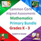 Common Core Aligned Mathematics Assessments Bundled Primar