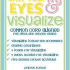 Common Core Aligned: Open Your Eyes and Visualize