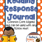 Common Core Aligned Reading Response Journal