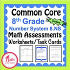 Common Core Assessments Math - 8th - Eighth Grade - Number