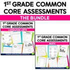Common Core Assessments for 1st Grade {Language Arts & Mat