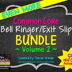 Common Core Bell Ringers Exit Slips Bundle Volume 2