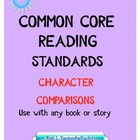 Common Core Character Comparisons