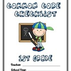 Common Core Checklist - 1st Grade - ELA & MATH
