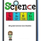 Common Core Checklist 8th grade Science