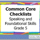 Common Core  Checklist Speaking and Foundational Skills Grade 5