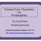 Common Core Checklists for Kindergarten  4 Marking Periods!