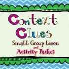 Common Core Context Clues Packet (Lesson, Practice, Task C
