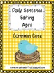 Common Core Daily Language Sentence Editing: April