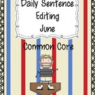 Common Core Daily Language Sentence Editing: June