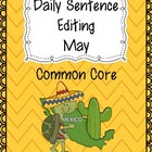 Common Core Daily Language Sentence Editing: May