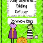 Common Core Daily Language Sentence Editing: October