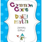 Common Core Daily Math January